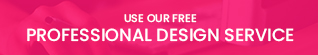 Use our free professional design service